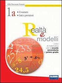 Realtà e modelli. Volume 1A-1B-Materiali per il portfolio. Per la Scuola media