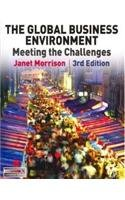 The Global Business Environment Meeting the Challenges [Paperback] [Jan 01, 2015] Janet Morrison