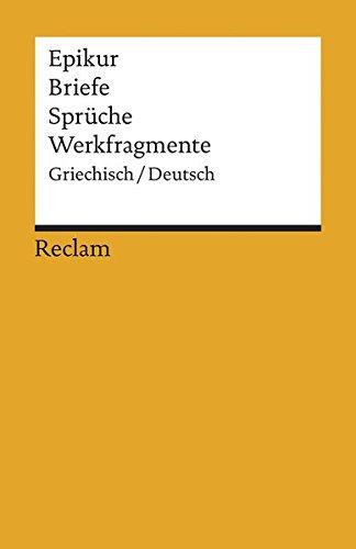 Briefe, Sprüche, Werkfragmente: Griech. /Dt (Reclams Universal-Bibliothek)