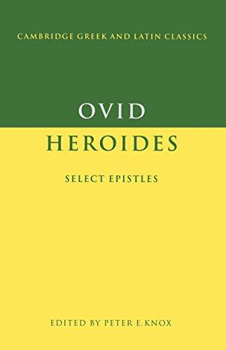 Ovid: Heroides: Select Epistles (Cambridge Greek and Latin Classics)