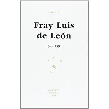 Fray Luis de Léon : 1528-1591