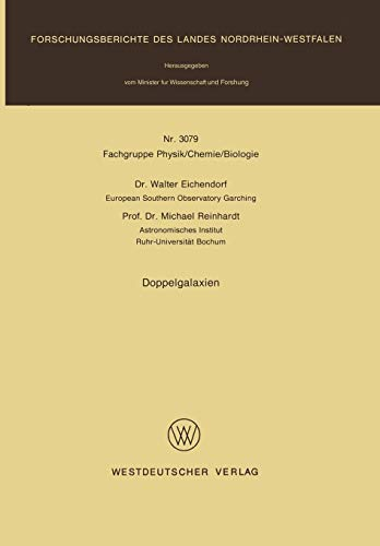 Doppelgalaxien (Forschungsberichte des Landes Nordrhein-Westfalen / Fachgruppe Textilforschung) (German Edition)