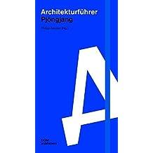 Architekturführer Pjöngjang. 2 Bände