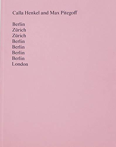Berlin, Zürich, Zürich, Berlin, Berlin, Berlin, Berlin, London