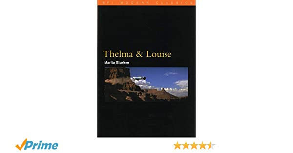 Thelma and Louise (BFI Modern Classics)