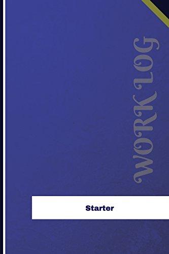 Starter Work Log: Work Journal, Work Diary, Log - 126 pages, 6 x 9 inches (Orange Logs/Work Log)