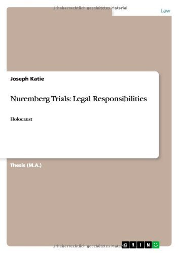 Nuremberg Trials: Legal Responsibilities: Holocaust (English Edition)