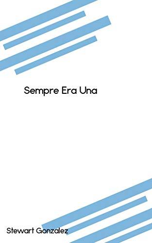 Sempre Era Una (Catalan Edition)
