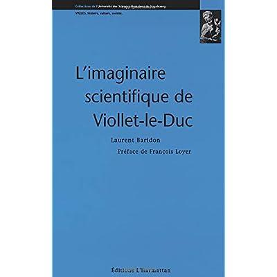 Imaginaire scientifique de Viollet-le-Duc