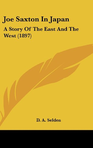 Joe Saxton in Japan: A Story of the East and the West (1897)
