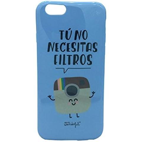 Mr. Wonderful MRCAR005 - MrWonderful Carcasa iPhone 6Trasera Tú no necesitas Filtros