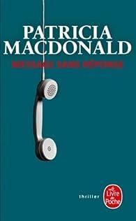 Message sans réponse par Patricia MacDonald