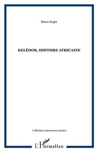 Kélédor : Histoire africaine