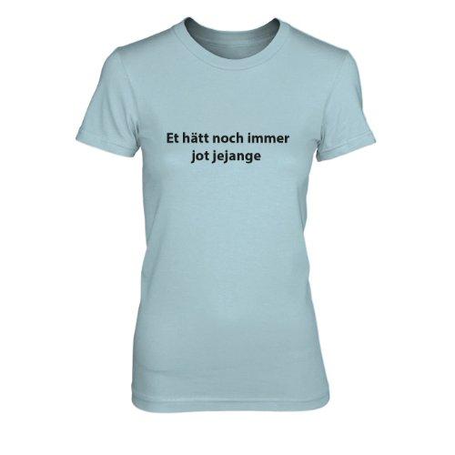 Et hätt noch immer jot jejange - Damen T-Shirt Hellblau