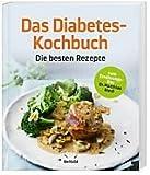 Das Diabetes Kochbuch - Die besten Rezepte Bild
