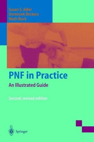 PNF in Practice: An Illustrated Guide by Susan S. Adler (2003-05-28)