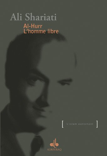 Al-Hurr : Lhomme libre