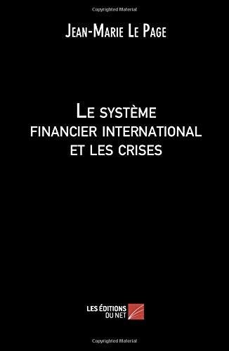Le système financier international et les crises