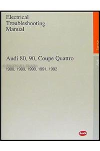Bently-motoren (Audi 80, 90, Coupe Quattro Electrical Troubleshooting Manual: 1988-1992 (Audi Service Manuals))