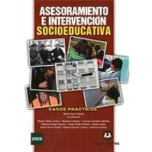 Asesoramiento E Intervencion Socioeducativa - Casos Practicos