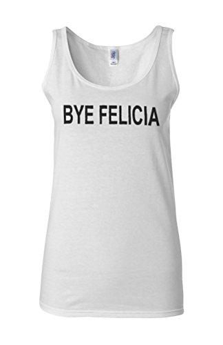 Bye Felicia Funny Novelty White Femme Women Tricot de Corps Tank Top Vest **Blanc
