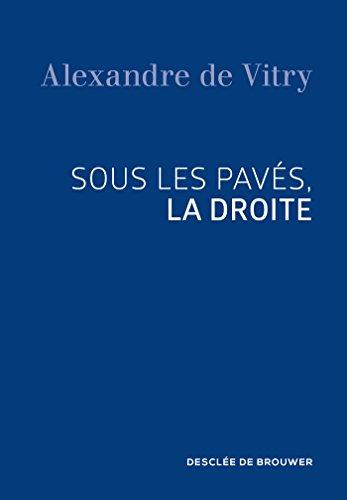 Sous les pavés, la droite par Alexandre de Vitry