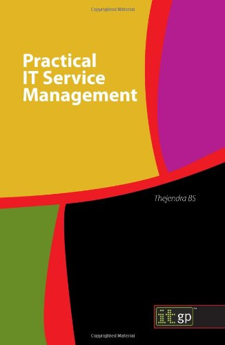 Practical It Service Management por B. S. Thejendra