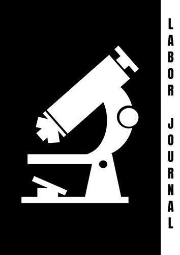 Labor Journal: Labor Tagebuch und Labor Notizbuch zum dokumentieren von Projekten rund um Chemie und Biologie. DIN A4 Format. Labor Zubehör als Geschenk für Chemiker, Biologen & Labor Assistenten. -