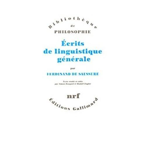 Ecrits de linguistique générale