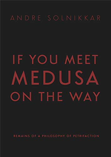 If You Meet Medusa on the Way (English Edition)
