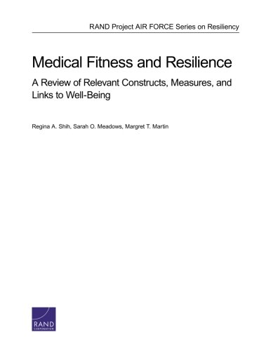 RR-107-AF Medical Fitness and Resilience: A Review of Relevant Constructs, Measures, and Links to Well-Being