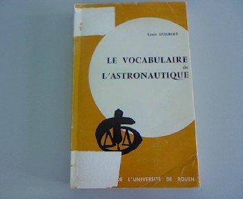 Le Vocabulaire de L'Astronautique par L. Guilbert