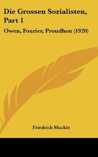Die Grossen Sozialisten, Part 1: Owen, Fourier, Proudhon (1920)
