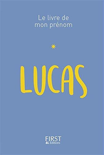 Le Livre de mon prénom - Lucas