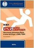Scarica Libro 626 word composer Valutazione rischi ai sensi del D Lgs 626 1994 CD ROM (PDF,EPUB,MOBI) Online Italiano Gratis