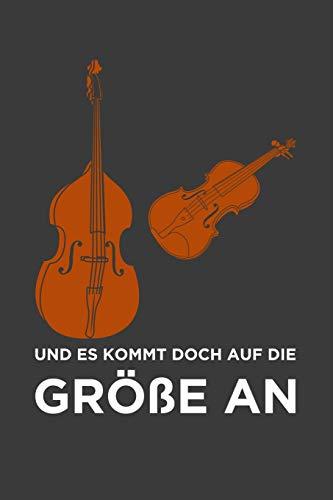Und es kommt doch auf die Größe an: Liniertes DinA 5 Notizbuch für Musikerinnen und Musiker Musik Notizheft