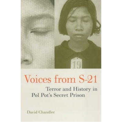 [(Voices from S-21: Terror and History in Pol Pot's Secret Prison)] [Author: David P. Chandler] published on (January, 2000)