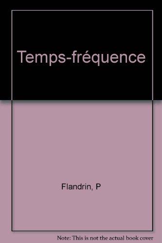 Temps-fréquence par Patrick Flandrin