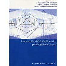 Introducción Al Cálculo Numérico Para Ingenieria Tecnica