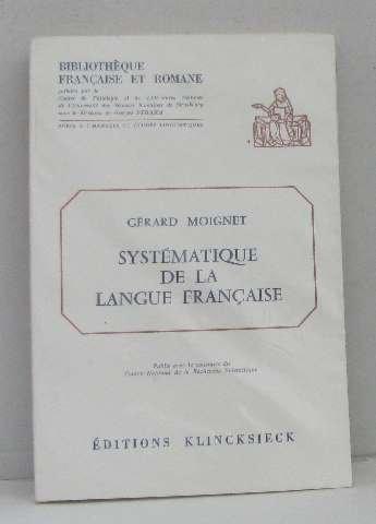 Systematique de la langue franaise