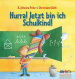 Personalisiertes Kinderbuch: Hurra! jetzt bin ich Schulkind!