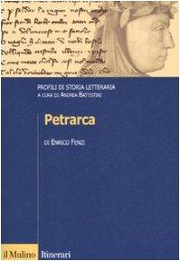 Petrarca. Profili di storia letteraria