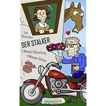 Der Stalker: 4 Monate Beziehung - 4 Monate Stress