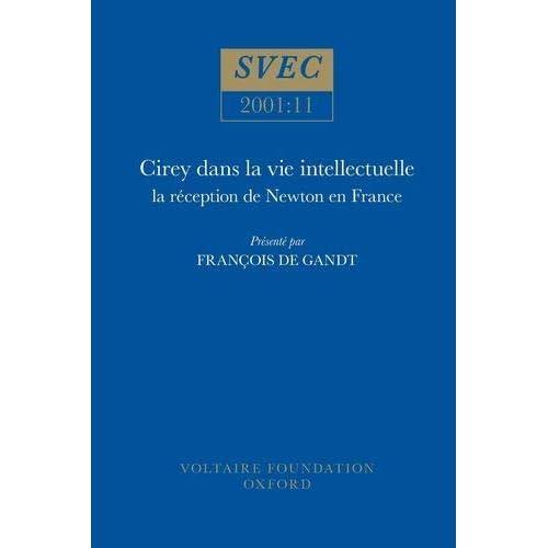 Cirey dans la vie intellectuelle : La réception de Newton en France