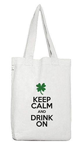 Saint Patrick´s Day St. Patricks Day Jutebeutel Earth Positive Keep Calm And Drink On White