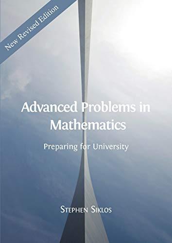 Advanced Problems in Mathematics: Preparing for University (Obp Mathematics)