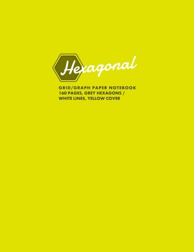 hexagonal-grid-graph-paper-notebook-160-pages-grey-hexagons-white-lines-yellow-cover-hexagonal-serie