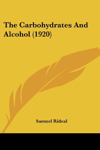 The Carbohydrates and Alcohol (1920)