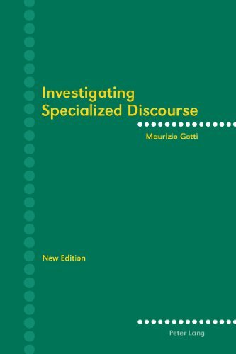 Investigating Specialized Discourse by Maurizio Gotti (2011-04-27)