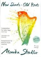 New Shoots - Old Roots: Kompositionen für Keltische Harfe. MP3-Files zum Gratis-Download unter www.doblinger-musikverlag.at